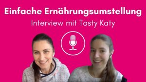 Ernährungsumstellung - einfach & alltagstauglich - Interview mit Tasty Katy - Ayurveda - TCM Ernährung - Traditionelle Chinesische Medizin - Yin und Yang - 5 Elemente - Anna Reschreiter - annatsu