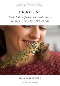eBook Frauengesundheit aus Sicht der TCM - Frauen Nutzt das Jahrtausende alte Wissen der Traditionellen Chinesischen Medizin für euch - TCM Ernährungsberatung Wien - Anna Reschreiter