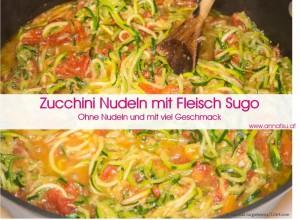 3 Wochen Durchstarter Kurs - TCM Ernährung geht ganz EINFACH - Rezept Zucchini Nudeln mit Fleisch Sugo - TCM Ernährungsberatung - Shiatsu - Anna Reschreiter