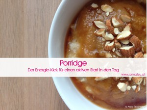 3 Wochen Durchstarter Kurs - TCM Ernährung geht ganz EINFACH - Rezept Porridge - TCM Ernährungsberatung - Shiatsu - Anna Reschreiter