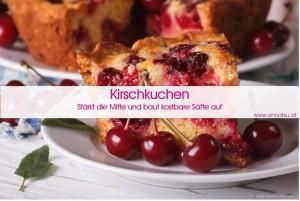 3 Wochen TCM Durchstarter Kurs - TCM Ernährung geht ganz EINFACH – Rezept Kirschkuchen - TCM Ernährungsberatung - Shiatsu - Anna Reschreiter