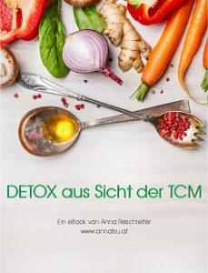 Detox nach der TCM - eBook - TCM Ernährungsberatung - Anna Reschreiter