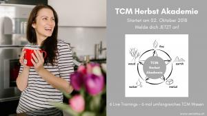 TCM Herbst Akademie - TCM Durchstarterkurs - TCM Ernährung - 5 Elemente - Ernährungsberatung - fb Event - Anna Reschreiter (1)