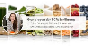 Grundlagen der TCM Ernährung ESI Wien - TCM Ernährung - 5 Elemente Küche - TCM Ernährungsberatung Wien - Anna Reschreiter
