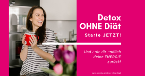 Detox OHNE Diät - Entgiften - Entschlacken - Fasten - Frühlingsputz - Onlinekurs - TCM Ernährung - 5 Elemente Küche - Yin und Yang - TCM Ernährungsberatung Wien - Anna Reschreiter - annatsu