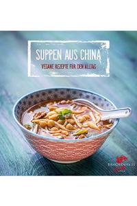 Suppen aus China - Buchempfehlung Anna Reschreiter - annatsu