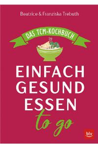 Einfach gesund essen - Buchempfehlung Anna Reschreiter - annatsu