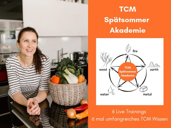TCM Spätsommer Akademie - TCM Ernährung - 5 Elemente - Yin und Yang - Ernährungsberatung - fb Event - Anna Reschreiter - foodblog - annatsu - ws-events