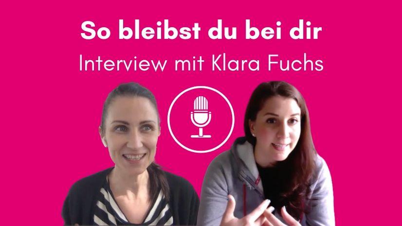 Interview mit Klara Fuchs - Podcast - Bei sich bleiben - TCM - TCM Ernährung - 5 Elemente - Anna Reschreiter - annatsu