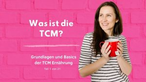 Was ist die TCM - Traditionelle Chinesische Medizin - Grundlagen TCM - Basics TCM - 5 Elemente - Fünf Elemente - 5 Wandlungsphasen - TCM Ernährung - Ernährungsumstellung - Anna Reschreiter - annatsu