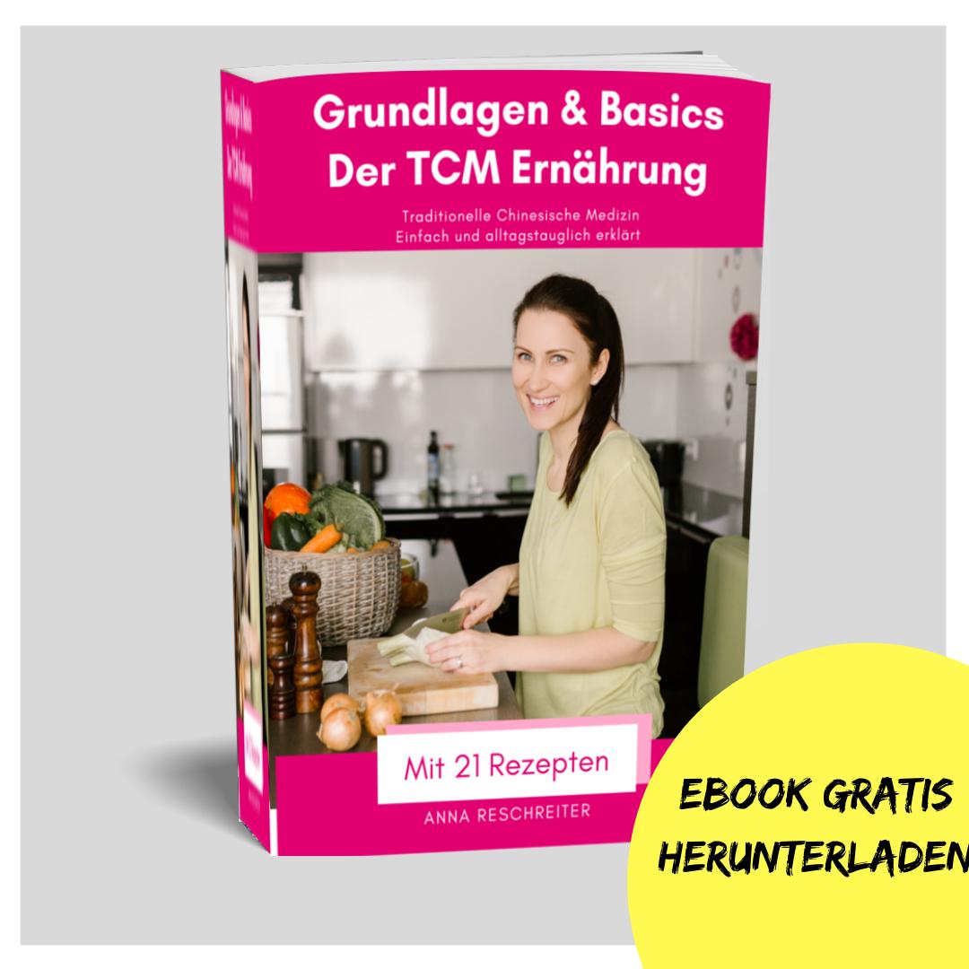 TCM Grundlagen - Basics der Traditionellen Chinesischen Medizin - TCM Ernährung - Ernährungsumstellung - Anna Reschreiter - annatsu