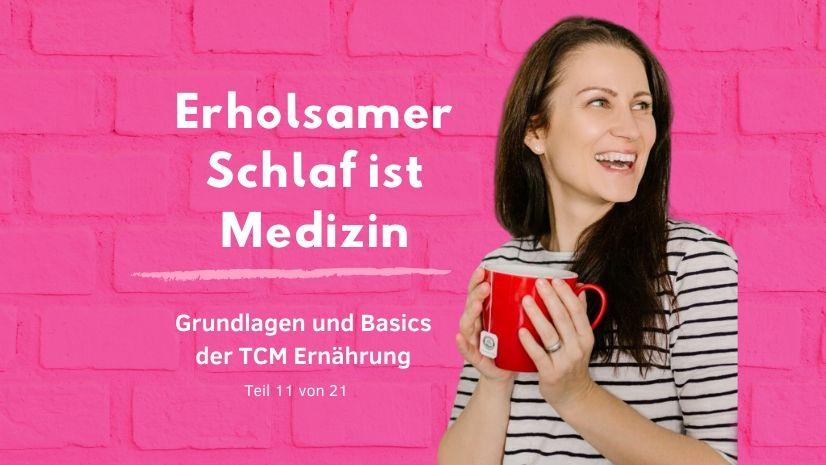 Erholsamer Schlaf ist Medizin - Traditionelle Chinesische Medizin - Grundlagen TCM - Basics TCM - 5 Elemente - Fünf Elemente - TCM Ernährung - Ernährungsumstellung - Anna Reschreiter - annatsu