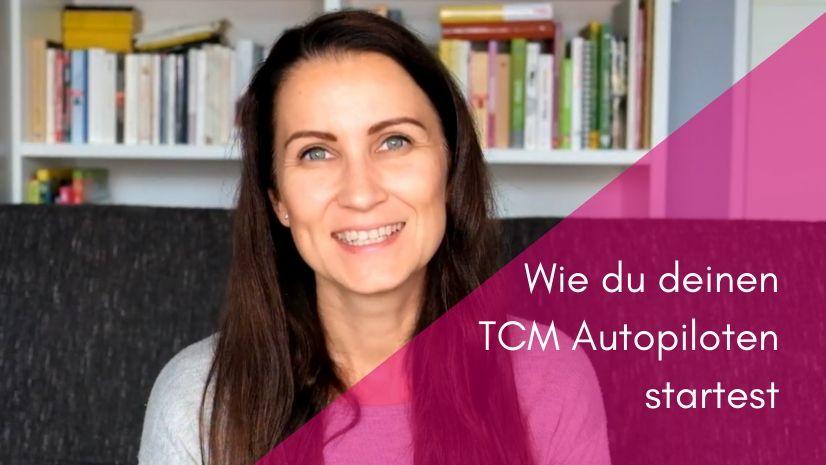 Wie du deinen TCM Autopiloten startest - TCM Tipps für deinen einfachen Alltag - TCM Ernährung - 5 Elemente Küche - TCM Party - Ernährungsumstellung - Ernährungsberatung - Anna Reschreiter - annatsu