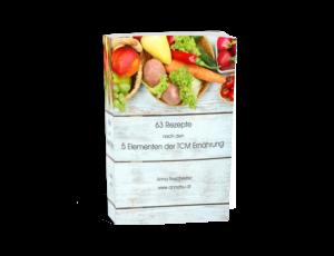 TCM eBook - 63 TCM Rezepte nach den 5 Elementen der Traditionell Chinesischen Medizin - schnelle Rezepte - einfache Küche - warmes Frühstück - TCM Suppen - 5 Elemente Gerichte - TCM Ernährung - 5 Elemente Küche - Ernährungsumstellung - TCM Ernährungsexpertin - Anna Reschreiter - annatsu