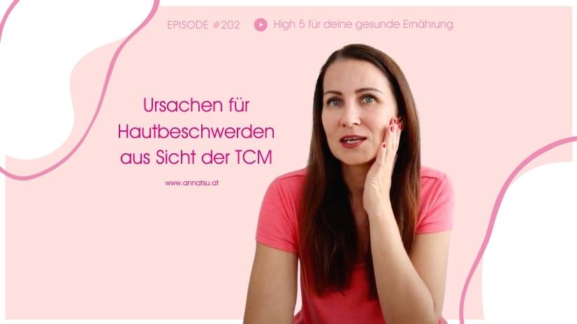Hautunreinheiten aus Sicht der TCM - Mitesser - Pickel - Akne - Neurodermitis - Psoriasis - Cellulite - Lungen-Energie - Dickdarm-Energie - Schlacken, Nässe, Feuchtigkeit, trübe Säfte ausleiten - Orangenhaut - Traditionelle Chinesische Medizin - Grundlagen TCM - Basics TCM - 5 Elemente - Fünf Elemente - TCM Ernährung - Ernährungsumstellung - Anna Reschreiter - annatsu