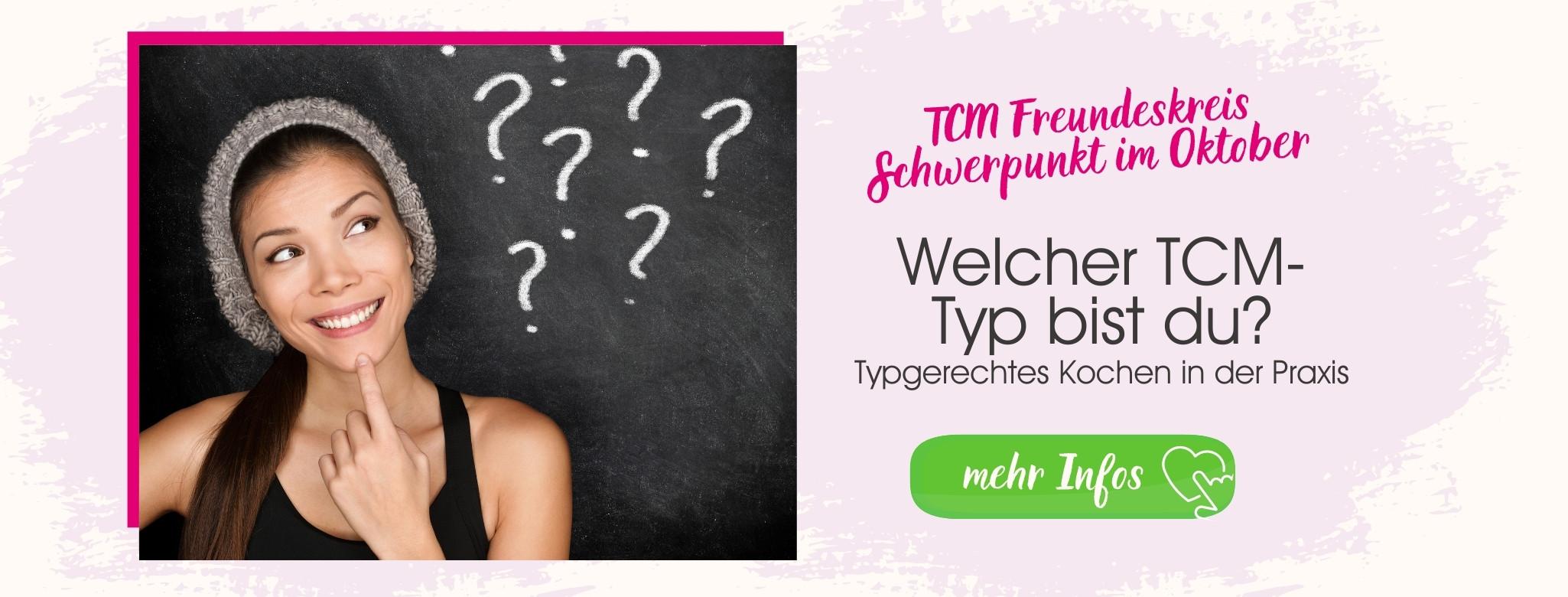 Welcher TCM-Typ bist du - Hitze-Typ - Kälte-Typ - Nässe-Typ - Trockenheits-Typ - Yang-Mangel - Yin-Mangel - Yang-Fülle - Schlacken, Nässe, Feuchtigkeit, trübe Säfte ausleiten - Orangenhaut - Traditionelle Chinesische Medizin - Grundlagen TCM - Basics TCM - 5 Elemente - Fünf Elemente - TCM Ernährung - Ernährungsumstellung - Anna Reschreiter - annatsu